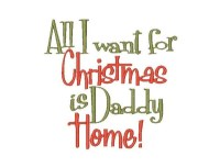 All I want for Christmas is Daddy home