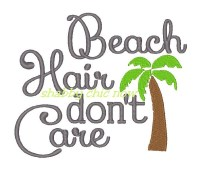 #607 Beach Hair don\'t Care