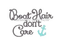 #612 Boat Hair don\'t Care