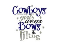 Cowboys girls wear Bows and Bling