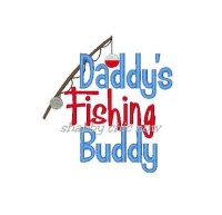 Daddy's Fishing Buddy