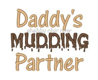 Daddy's MUDDING Partner
