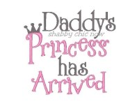 Daddy's Princess has Arrived