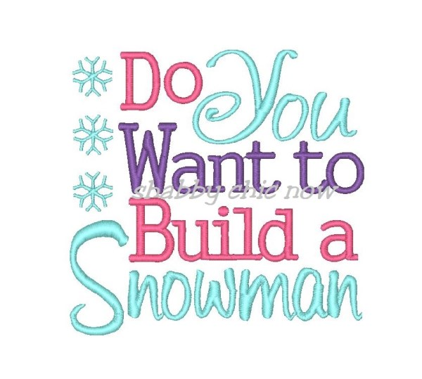 Frozen embroidery design for I want to make a snowman