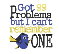 Got 99 Problems but I can't remeber ONE