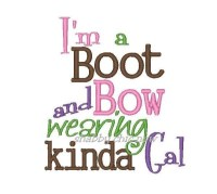 I'm a Boot and Bow wearing kinda Gal
