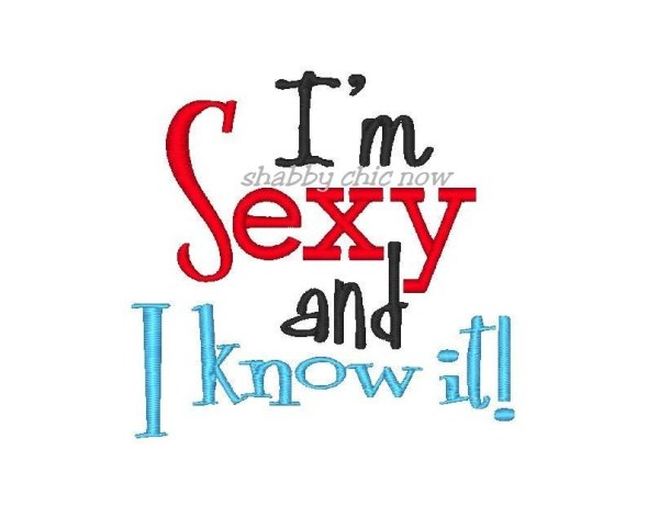 Im sexy and you know it
