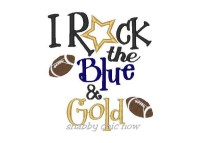 I rock the Blue and Gold