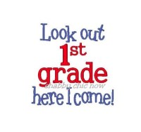 Look out 1st grade here I come!