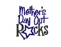 Mother's Day Out Rocks