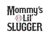 Mommy's Lil' Slugger