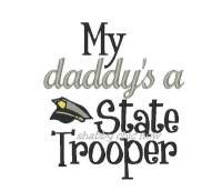 My daddy's a State Trooper