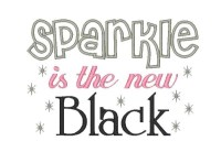 Sparkle is the new Black Applique ONLY AVAILABLE IN 5x7