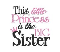 This little Princess is the Big Sister with Crown