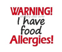 WARNING I have food Allergies!