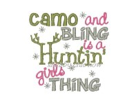 Camo and Bling is a Huntin' girls thing