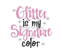 Glitter is my Signature color