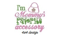 Mommy's favorite Accessory