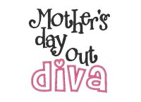 Mother's day out diva Applique