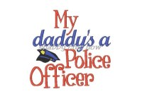 My daddy's a Police Officer