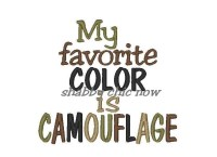 My favorite COLOR is CAMOUFLAGE