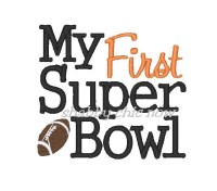 My First Super Bowl