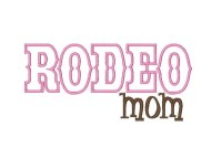 RODEO mom Applique ONLY AVAILABLE IN 5x7