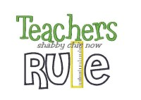 Teachers Rule Applique