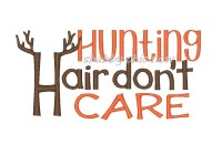 #614 Hunting Hair don't Care